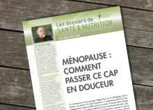 Ménopause : Comment passer ce cap en douceur